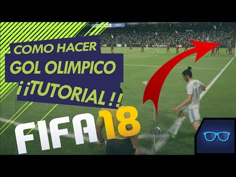 COMO HACER EL GOL OLIMPICO TUTORIAL FIFA 18  (XBOX ONE-PS4)  EL TIO PEDRO