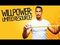 Willpower: Limited Resource?