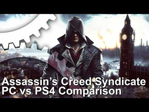 Assassin's Creed Syndicate PC vs PS4, Syndicate vs Unity Comparison