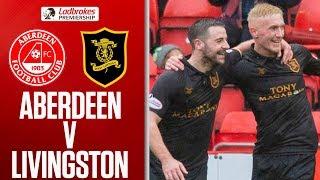 Aberdeen 1-1 Livingston   Sibbald Gets Equaliser to Split the Points   Ladbrokes Premiership