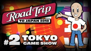 Roadtrip to Japan 2018 #2 ~ Tokyo Game Show 2018 Messe, Hostessen & Games (VLog)