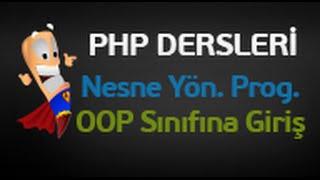 Php Dersleri 103 Php Nesne Yönelimli Programlama OOP Sınıfına Giriş