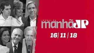 Jornal da Manhã - edição completa -  16/11/18
