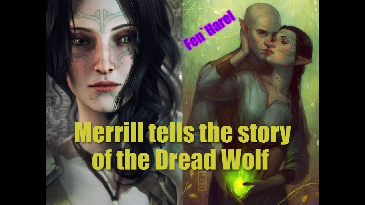 Dragon age 2: Merrill speaks about the elven god Fen`Harel (Dread Wolf)