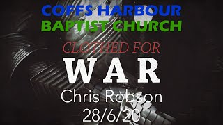 Online Service - Clothed For War: Part 4 - Chris Robson