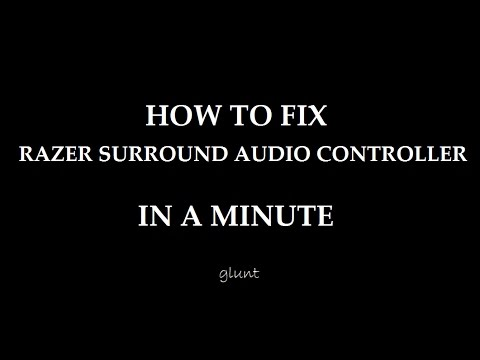 how-to-fix-'no-sound'-razer-surround-audio-controller-in-a-minute!