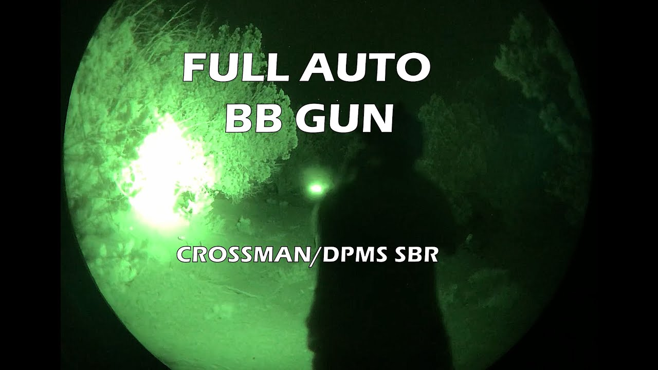 Full auto BB gun that's awesome with Night Vision!!