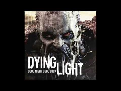 Dying Light - School Run OST
