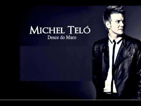 Michel Teló - Desce do Muro