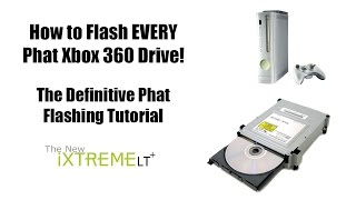 How to Flash Every Phat Xbox 360 Drive!