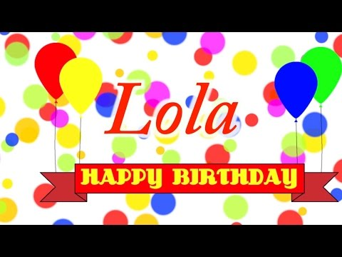 Happy Birthday Lola Song