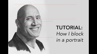 Tutorial: How to draw a Portrait: The Proportions.  Block in of Dwayne Johnson (the Rock)