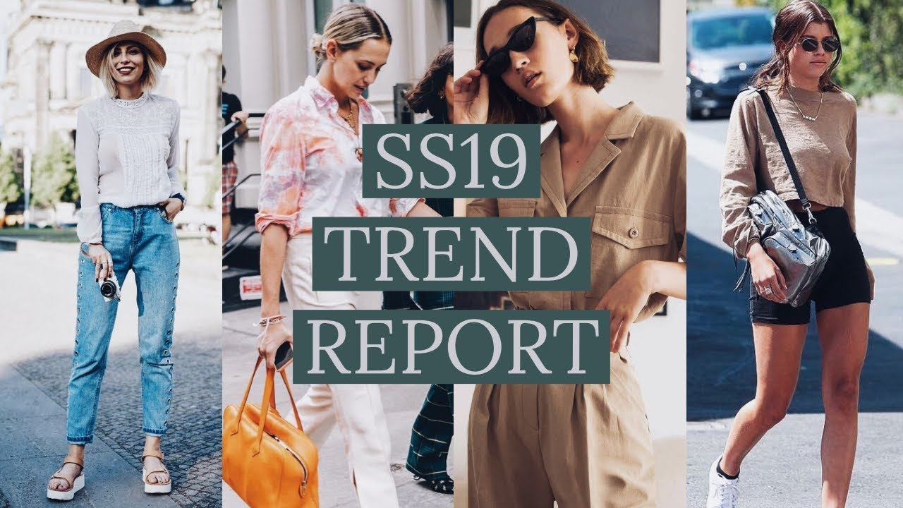 SPRING AND SUMMER 2019 FASHION TRENDS TO HAVE IN YOUR ...