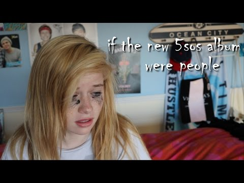 If The New 5sos Album Were Real People
