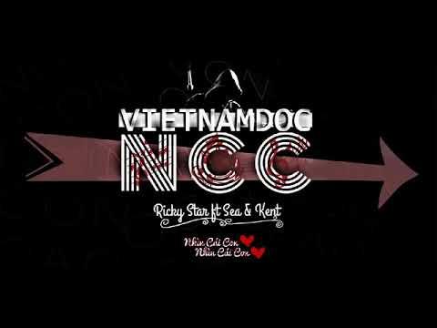 [VND] NCC - Ricky Star ft Sea & Kent