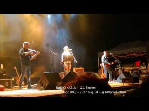RADIO KABUL – G. L. Ferretti live@Filagosto Festival, Filago - BG – 2017 aug. 04   @TAVproduction