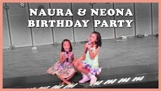 Naura & Neona Birthday Party 2015