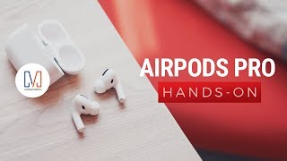 AirPods Pro Unboxing and Hands-on