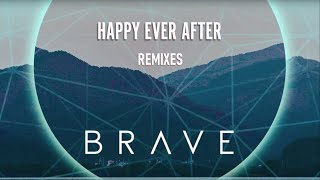 Brave - Happy Ever After (DBL x Patrick Velleno Remix)