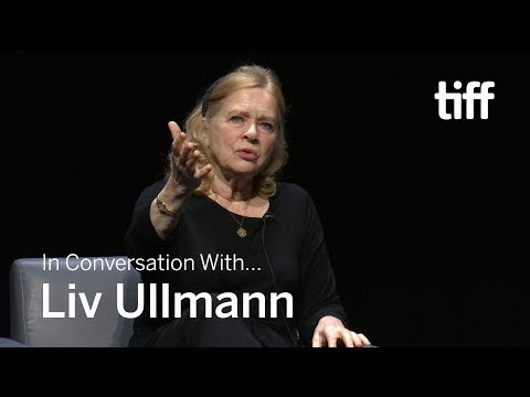 LIV ULLMANN | In Conversation With... | TIFF 2018