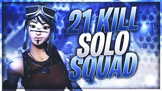 21 Kill Solo Squad Gameplay