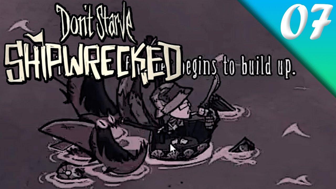 Don't Starve Shipwrecked   Guía en Español   Parte #7   TODO BARCO ACABA HUNDIÉNDOSE