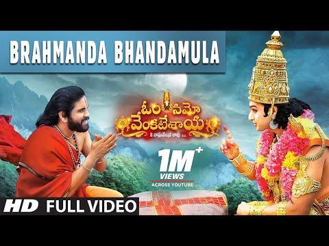 Brahmanda Bhandamula Full Video Song - Om Namo Venkatesaya Video Songs | Nagarjuna, Anushka Shetty