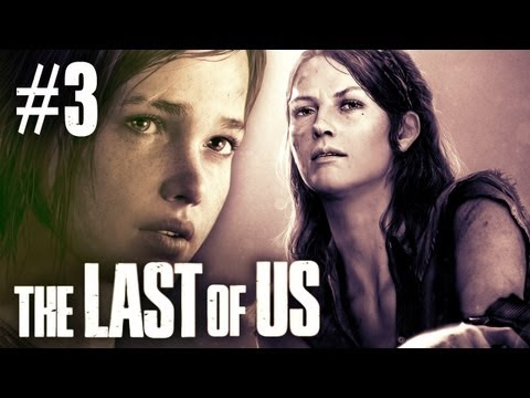The Last Of Us - Part 3 - Walkthrough / Playthrough / Let's Play - Meet the Girl