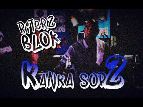 KANKA SORZ- Episode Six: Riterz Blok