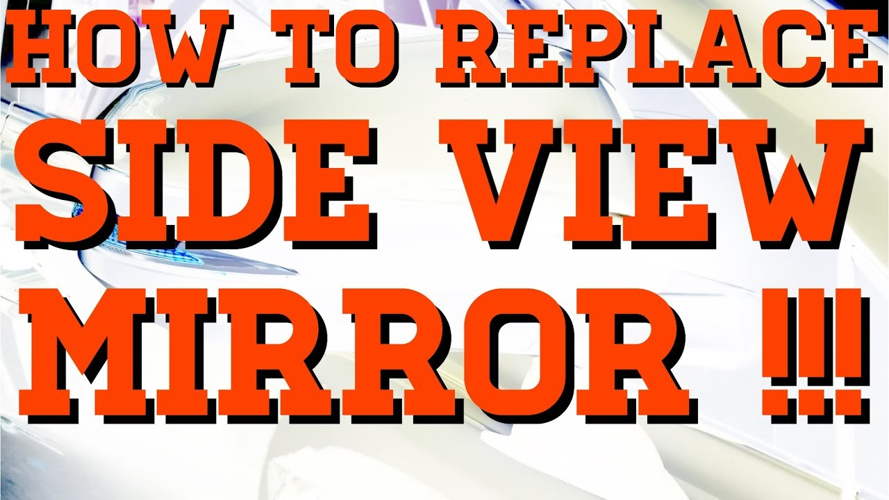 How To Replace Side Mirror Toyota Rav4 2017 2016 2018