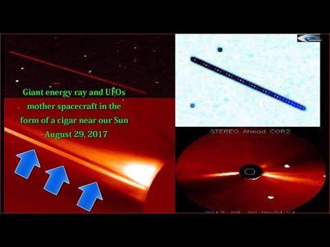 Giant energy ray and UFO mother spacecraft in the form of a cigar near our Sun - August 29, 2017
