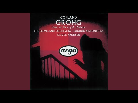 Copland: Grohg - Ballet in one act (1922-5, rev. 1932) - 1. Intro and Cortège. Entrance of Grohg