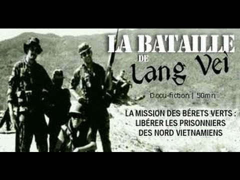 La bataille de Lang Vei : Mission bérets verts, libérer les prisonniers des nord vietnamiens