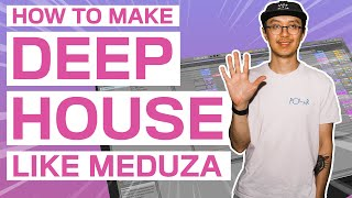 MEDUZA STYLE HOUSE TUTORIAL 2020 (Ableton Step-by-Step Guide)
