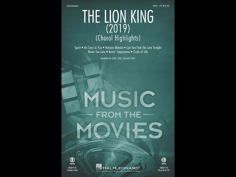 The Lion King (2019) (Choral Highlights) (SSA Choir) - Arranged By Mark Brymer