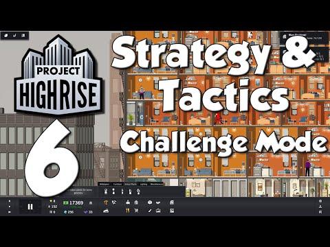Project Highrise Strategy & Tactics #6 - Mall Rat Run