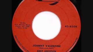 Andy Anderson Johnny Valentine