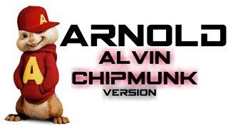 Arnold : Alvin Chipmunk Version Latest Punjabi Song  Dragon Aryan 47