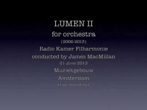 Régis Campo : LUMEN II for orchestra (2006-2013)