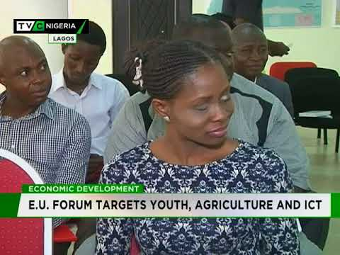 Economic Development : E.U. Forum targets youth, agriculture and ICT