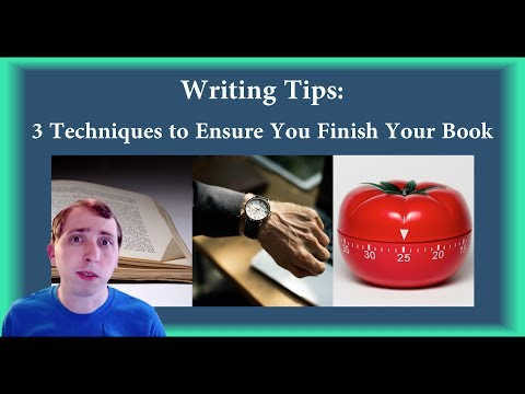 Writing Tips: 3 Writing Techniques to Ensure You Finish Your Book