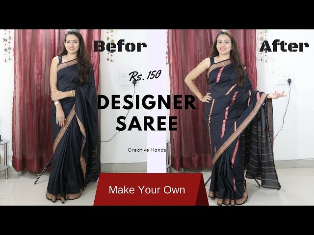 Design Your Own Saree In Just Rs 150 At Home