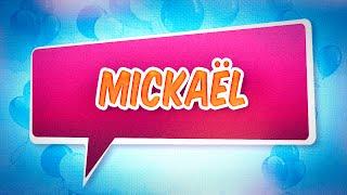 Joyeux anniversaire Mickaël