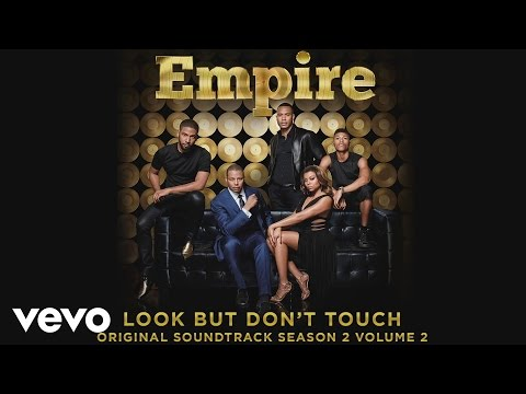 Empire Cast - Look But Don't Touch (Audio) ft. Serayah