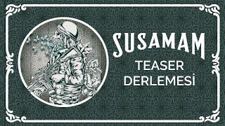 Şanışer (feat. 20 Müzisyen)  - Susamam (Tüm Teaser