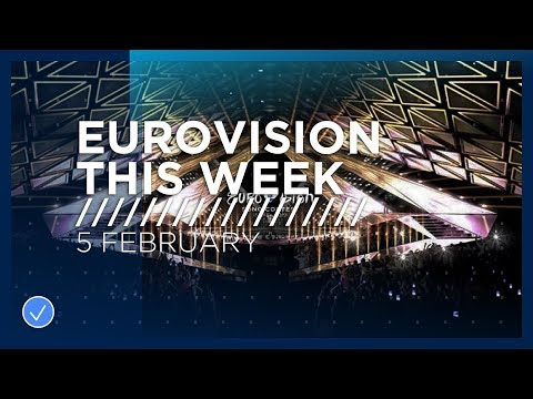 Eurovision This Week: 5 February 2019