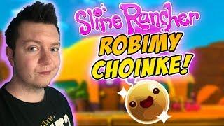 Slime Rancher [S2] #30 - ROBIMY CHOINKĘ!