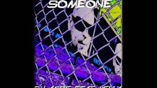 Dj Aspe feat Kelly : Someone