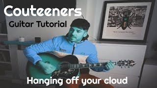 Courteeners - Hanging Off Your Cloud - Acoustic Guitar Tutorial