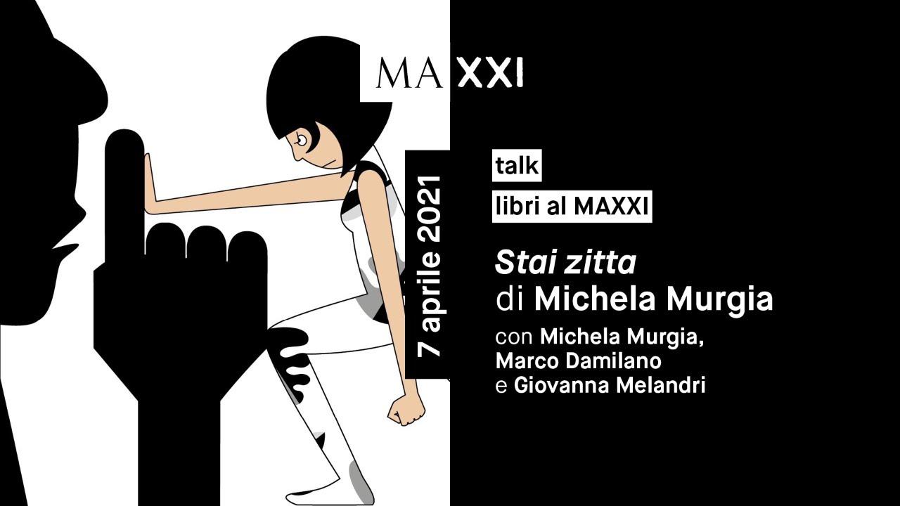 Libri al MAXXI. Stai zitta di Michela Murgia - YouTube